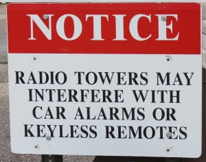 Well, this sign did warn me of radio interference.